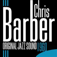 Chris Barber - 1960 (Original Jazz Sound)
