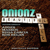 Onionz - Beautiful Music