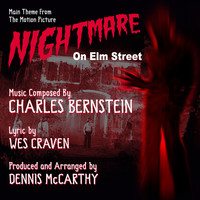 Dennis McCarthy - Nightmare On Elm Street - Main Title from the Motion Picture (Charles Bernstein)