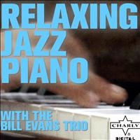 Bill Evans - Relaxing Jazz Piano with the Bill Evans Trio
