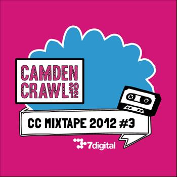 Various Artists - Camden Crawl 2012 MIXTAPE 2012: #3