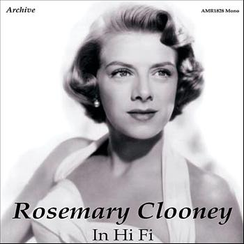 Rosemary Clooney - In High Fidelity 1949 - 1957
