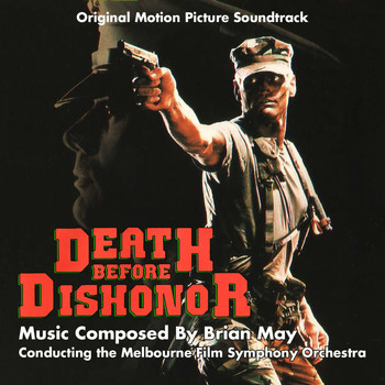 Brian May - Death Before Dishonor - Original Motion PIcture Soundtrack