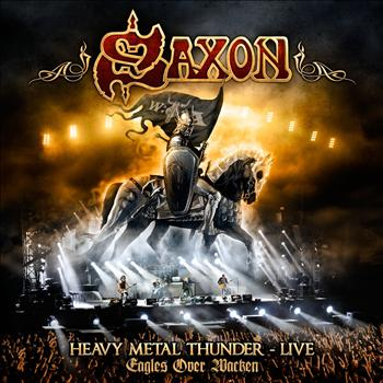 Saxon - Heavy Metal Thunder - Live - Eagles Over Wacken (Glasgow Show)