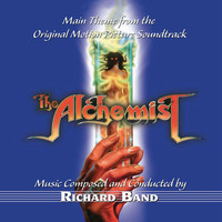 Richard Band - The Alchemist - Main Theme From The Motion Picture Soundtrack