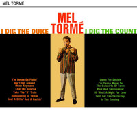 Mel Tormé - I Dig The Duke I Dig The Count