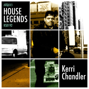 Various Artists - House Legends: Kerri Chandler