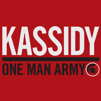 Kassidy - One Man Army