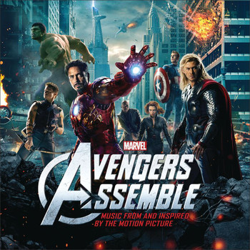 Various Artists - Avengers Assemble: Music from and Inspired By the Motion Picture