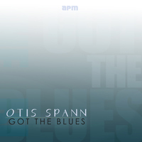 Otis Spann - Got the Blues