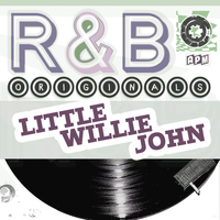 Little Willie John - Little Willie John: R & B Originals