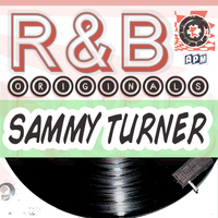 Sammy Turner - Sammy Turner: R&B Originals