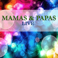 The Mamas & The Papas - The Mamas & The Papas - Live