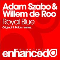 Adam Szabo & Willem de Roo - Royal Blue
