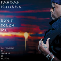 Rahsaan Patterson - Don't Touch Me