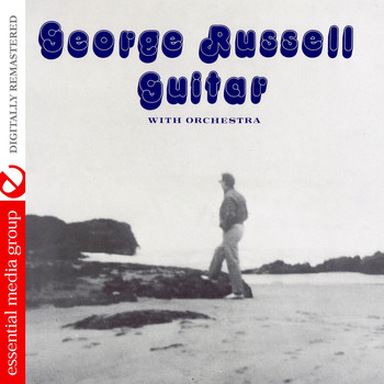 George Russell - Guitar With Orchestra (Remastered)