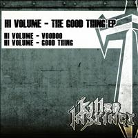 Hi Volume - The Good Thing EP