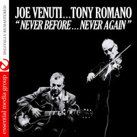 Joe Venuti - Never Before…Never Again (Remastered)