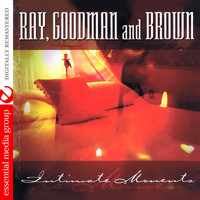 Ray, Goodman & Brown - Intimate Moments (Remastered)