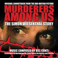 Bill Conti - Murderers Among Us: The Simon Wiesenthal Story - Original HBO Motion Picture Soundtrack