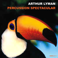 Arthur Lyman - Percussion Spectacular