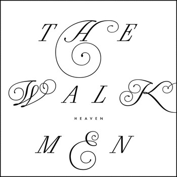 The Walkmen - Heaven - Single