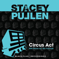 Stacey Pullen - Circus Act