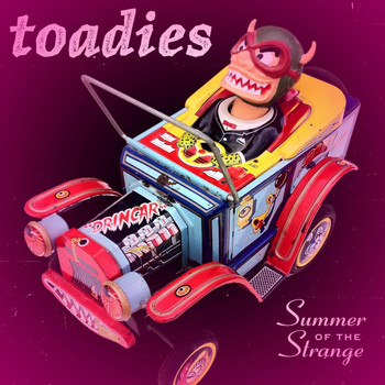Toadies - Summer of the Strange