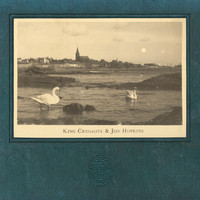 King Creosote and Jon Hopkins - Third Swan