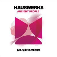 Hauswerks - Ancient People