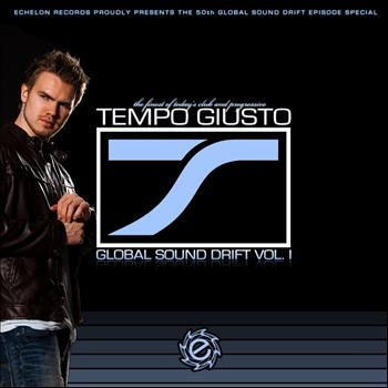 Tempo Giusto - Global Sound Drift Vol. I