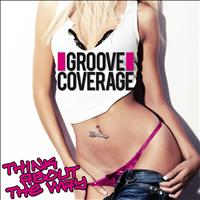 Groove Coverage - Think About the Way