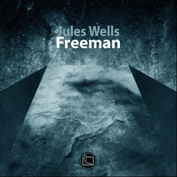 Jules Wells - Freeman