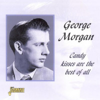 George Morgan - Candy Kisses Are the Best of All