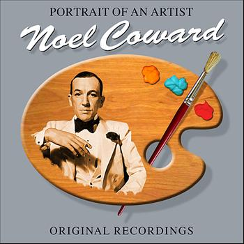 Noel Coward - Portrait Of An Artist