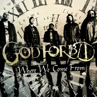 God Forbid - Where We Come From