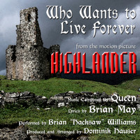 "Brian ""Hacksaw"" Williams - ""Who Wants To Live Forever"" from the Motion Picture ""Highlander"" By Queen"