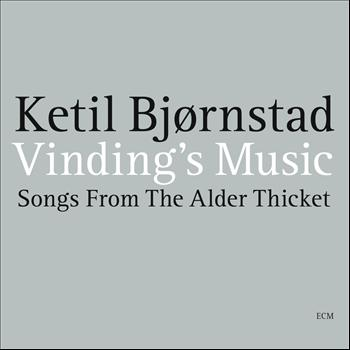 Ketil Bjørnstad - Vinding's Music - Songs From The Alder Thicket