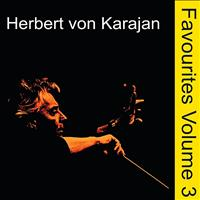 Philharmonia Orchestra - Orchestral Favourites Conducted by Herbert von Karajan, Vol. 3