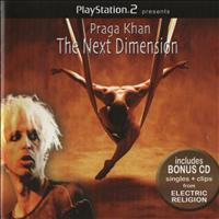Praga Khan - The Next Dimension