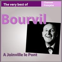 Bourvil - The Very Best of Bourvil: À Joinville le Pont
