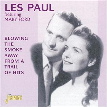Les Paul - Blowing the Smoke Away from a Trail of Hits