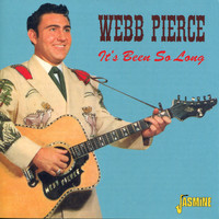 Webb Pierce - It's Been So Long