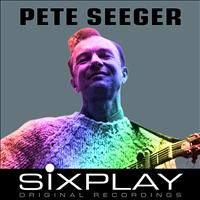 Pete Seeger - Six Play: Pete Seeger - EP