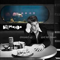 Belmondo - Dressed Up and Let Down EP