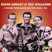 Spade Cooley - A Western Swing Dance Date With Spade & Tex