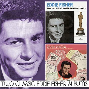 Eddie Fisher - Eddie Fisher Sings Academy Award Winning Songs / As Long As There's Music