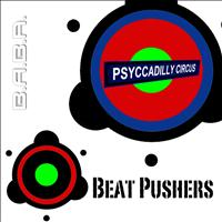 Beat Pushers - Psyccadilly Circus EP
