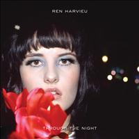 Ren Harvieu - Through The Night (Deluxe Version)