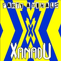 Party Animals - Xanadu
